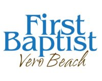 First Baptist Church of Vero Beach  *  Vero Beach, Florida